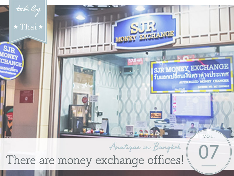 ASIATIQUE Money Exchange