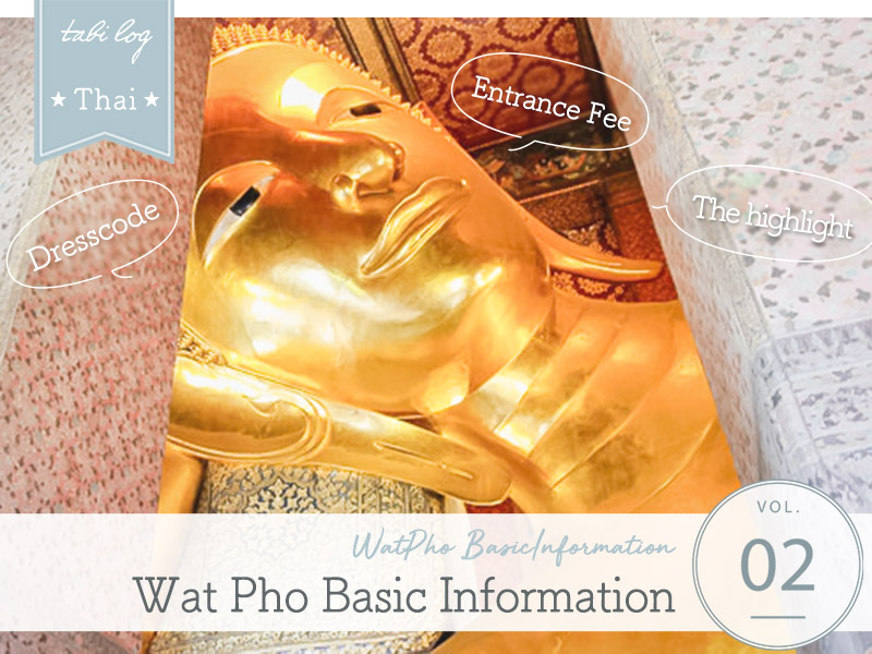Admission/Clothes/Highlights Wat Arun Basic Information