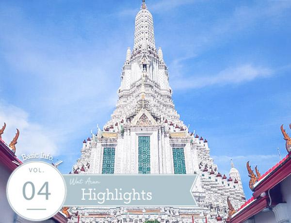 Wat Arun Highlights