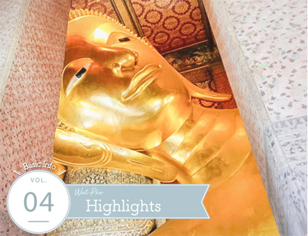 Wat Pho Highlights